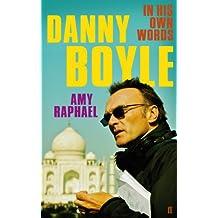 Danny Boyle: Authorised Edition