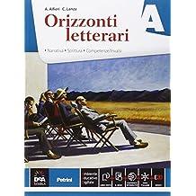 Orizzonti letterari A + B + C Epica. Con e-book ed espansione online.