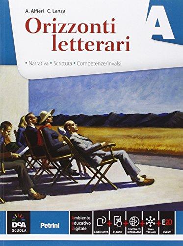 Orizzonti letterari. Vol. A-B-C. Per le Scuole superiori. Con e-book. Con espansione online