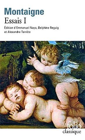 Montaigne Essais Livre 1 - Essais (Tome 1-Livre