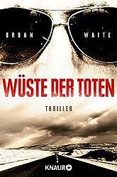 Wüste der Toten: Thriller (German Edition)