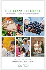 Our Beans Eat Green 2016 Paperback