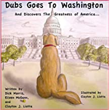 Dubs goes to Washington (English Edition)