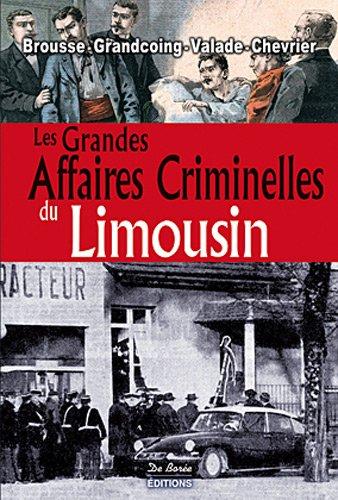 Limousin grandes affaires criminelles