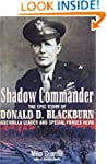 Shadow Commander: The Epic Story of D...