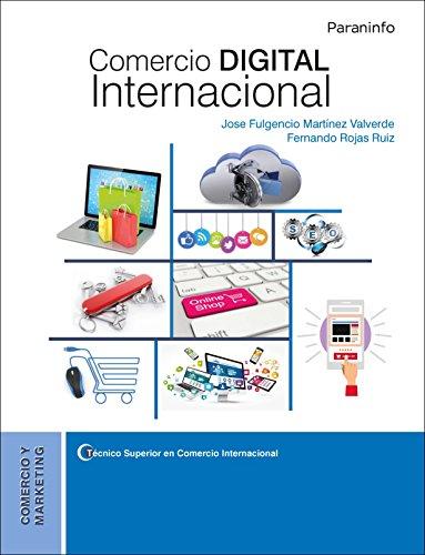 Comercio digital internacional por JOSE FULGENCIO MARTÍNEZ VALVERDE