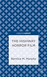 The Highway Horror Film