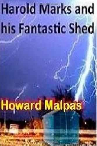 Harold Marks and his Fantastic Shed