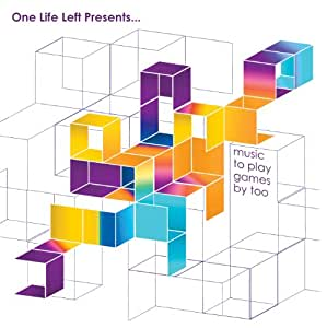 One Life Left Presents - Music to Play Games By Too
