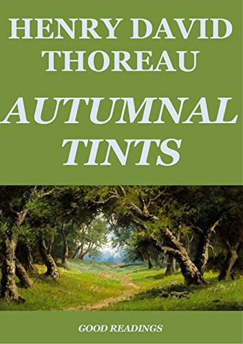 Autumnal Tints (Annotated) (English Edition)