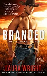 Branded: The Cavanaugh Brothers by Laura Wright (2014-06-03)