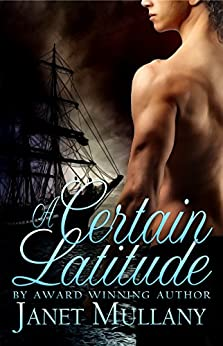 A Certain Latitude (English Edition) von [Mullany, Janet]