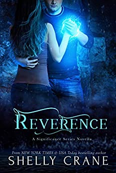 Reverence: A Significance Novel - Book 3.5 by [Crane, Shelly]
