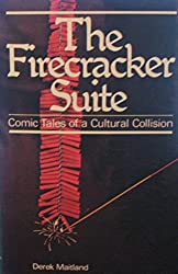 The firecracker suite: Comic tales of a cultural collision