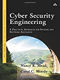 Cyber Security Engineering: A Practical Approach for Systems and Software Assurance