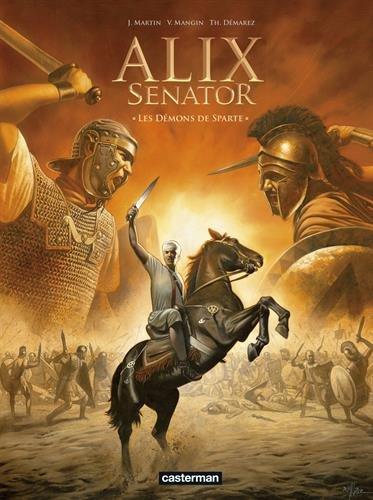 Alix senator, Tome 4 : Les Démons de Sparte par Denis Bajram