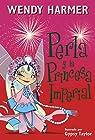 Perla y la princesa imperial par Harmer