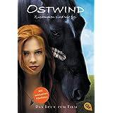 Ostwind - Zusammen sind wir frei: Das Buch zum Film (Die Ostwind-Lesungen, Band 1)