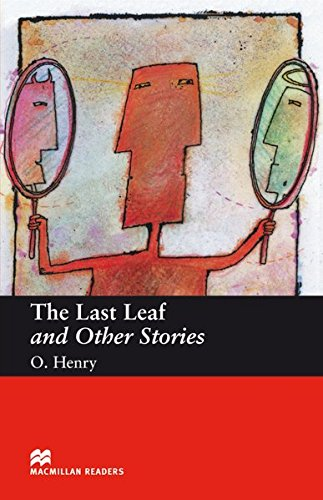 The Last Leaf and Other Stories: Beginner Level