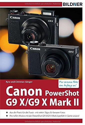 Canon PowerShot G9X / G9 X Mark II - Für bessere Fotos von Anfang an: Das Kamerahandbuch für den praktischen Einsatz