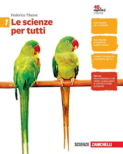 Le scienze per tutti. Per la Scuola media. Con e-book. Con espansione online