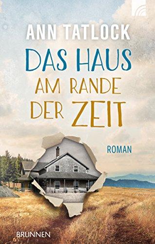 Das Haus am Rande der Zeit: Roman