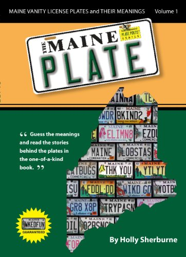 The Maine Plate - Maine Vanity License Plates and Their Meanings