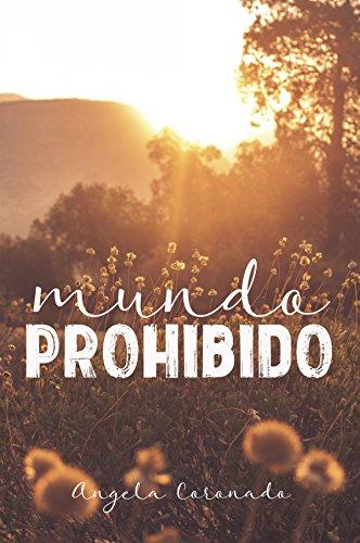 Mundo Prohibido: Existen limites que no se deben cruzar por Angela Coronado