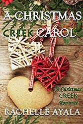 A Christmas Creek Carol (A Christmas Creek Romance Book 3)
