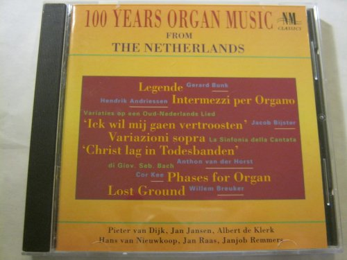 Preisvergleich Produktbild 100 Jahre Orgel in Den Niederlanden