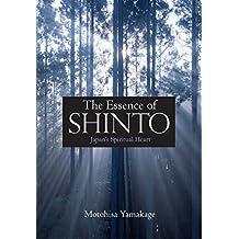 Essence of Shinto: Japan's Spiritual Heart