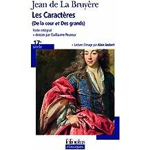 """Les caractères de """"la cour"""" et """"des grands"""" de La Bruyère"""