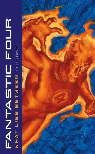 Fantastic Four: What Lies Between (Marvel Classics) by Peter David (30-Jun-2007) Mass Market Paperback