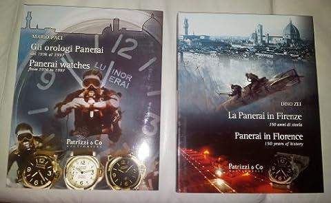 La Panerai in Firenze. Gli orologi Panerai. Ediz. italiana e inglese