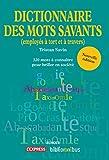 Dico des mots savants (employés à tort et à travers) (BIBLIOMNIBUS) (French Edition)