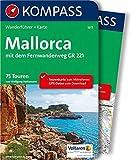 KOMPASS Wanderführer Mallorca: Wanderführer mit Extra-Tourenkarte 1:100.000, 75 Touren, GPX-Daten zum Download. - Wolfgang Heitzmann