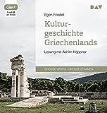 Kulturgeschichte Griechenlands: Lesung mit Achim Höppner (1 mp3-CD)