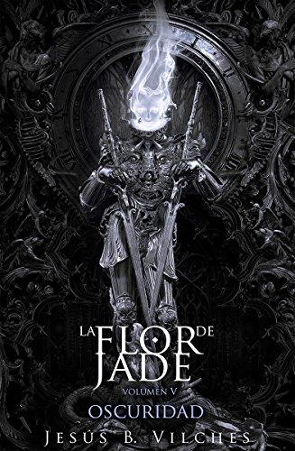 Flor de Jade V: Oscuridad I Cataclismo