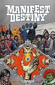 Manifest Destiny, tome 4 : Sasquatch par Chris Dingess