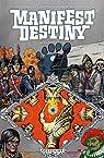 Manifest Destiny, tome 4 : Sasquatch par Dingess