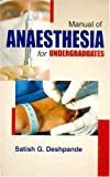 Manual of Anaesthesia for Undergraduates: 0