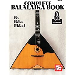 The Complete Balalaika Book (Book/Online Audio) +Telechargement