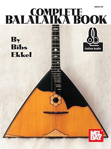 The Complete Balalaika Book (Book & Online Audio): Noten, Lehrmaterial, Download für Balalaika