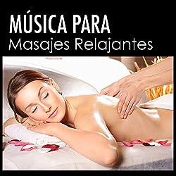 Música para Masajes Relajantes - Canciones Antiestrés para Centro de Belleza