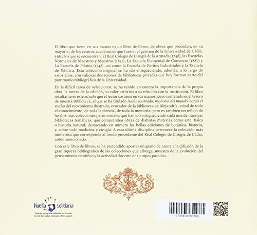 Sueño ilustrado, memoria del mundo: Colección del patrimonio bibliográficos de la biblioteca de la Universidad de Cádiz.