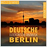 Deutsche elektronische Tanzmusik Berlin, Vol. 3, DJ Mix 2 (Mixed By Terrie Francys Junior) [Continuous DJ Mix]