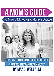 """Do you love shopping? Can you take a few minutes to a few hours to perform """"mystery shopping"""" activities each week? Did you know that becoming a mystery shopper you can actually earn an income? It's true!A Mom's Guide to Making Money as a Mystery Sho..."""
