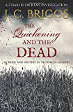 The Quickening and the Dead: Murder and mystery in Victorian London (Charles Dickens Investigations)