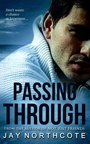 [(Passing Through)] [By (author) Jay Northcote] published on (March, 2015)