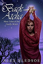 Back Atcha (Tales of the Firefly Witch Book 3) (English Edition)